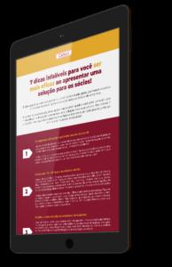 [INFOGRÁFICO] 7 dicas infalíveis para você ser mais eficaz ao apresentar uma solução para os sócios!